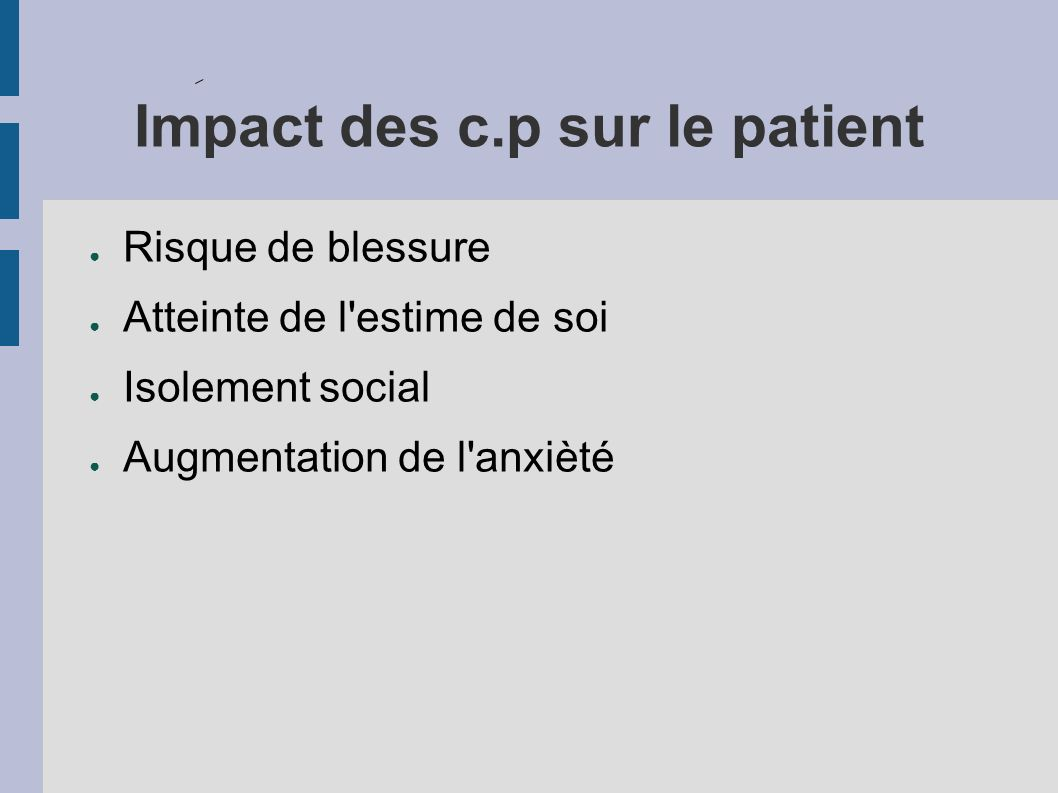 Impact des c.p sur le patient