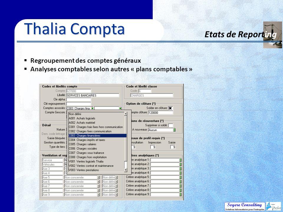 Thalia Compta Etats de Reporting Regroupement des comptes généraux
