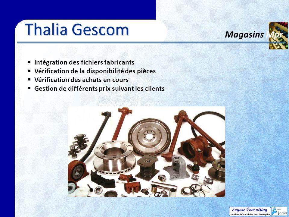 Thalia Gescom Magasins Mpr Intégration des fichiers fabricants