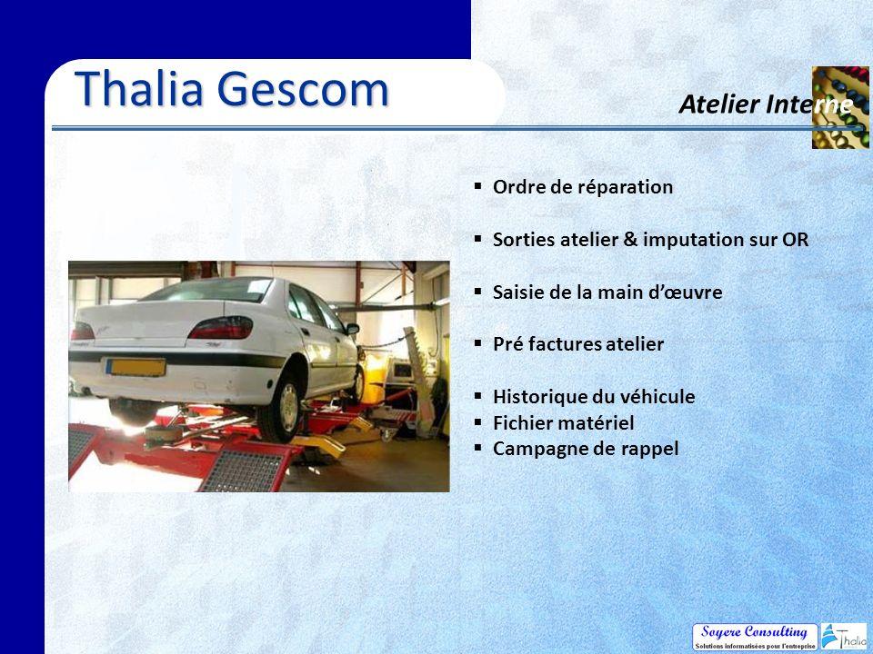 Thalia Gescom Atelier Interne Ordre de réparation
