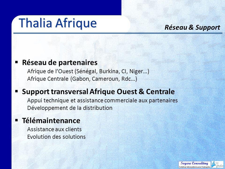 Thalia Afrique Réseau & Support Réseau de partenaires