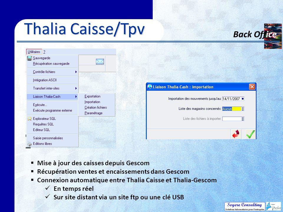 Thalia Caisse/Tpv Back Office Mise à jour des caisses depuis Gescom