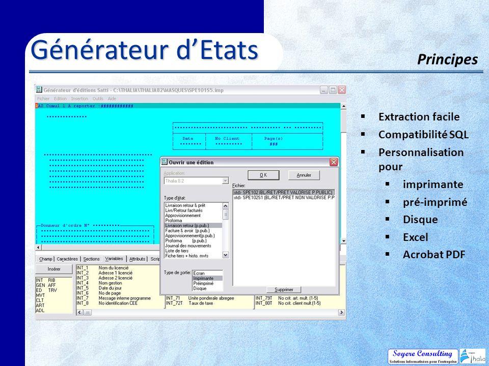 Générateur d'Etats Principes Extraction facile Compatibilité SQL