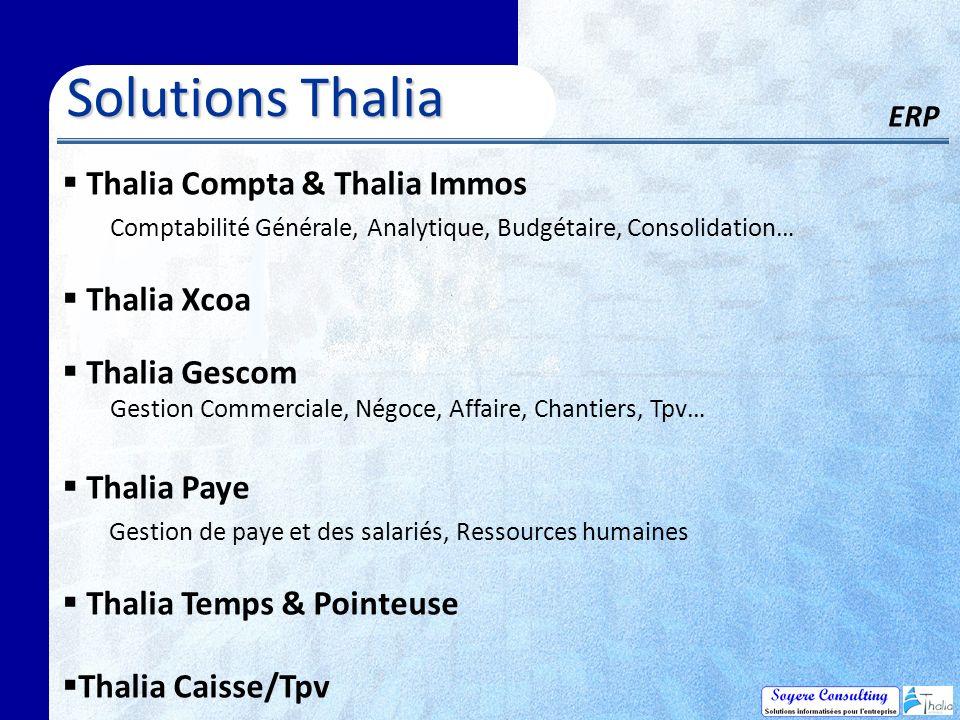 Solutions Thalia ERP Thalia Compta & Thalia Immos Thalia Xcoa