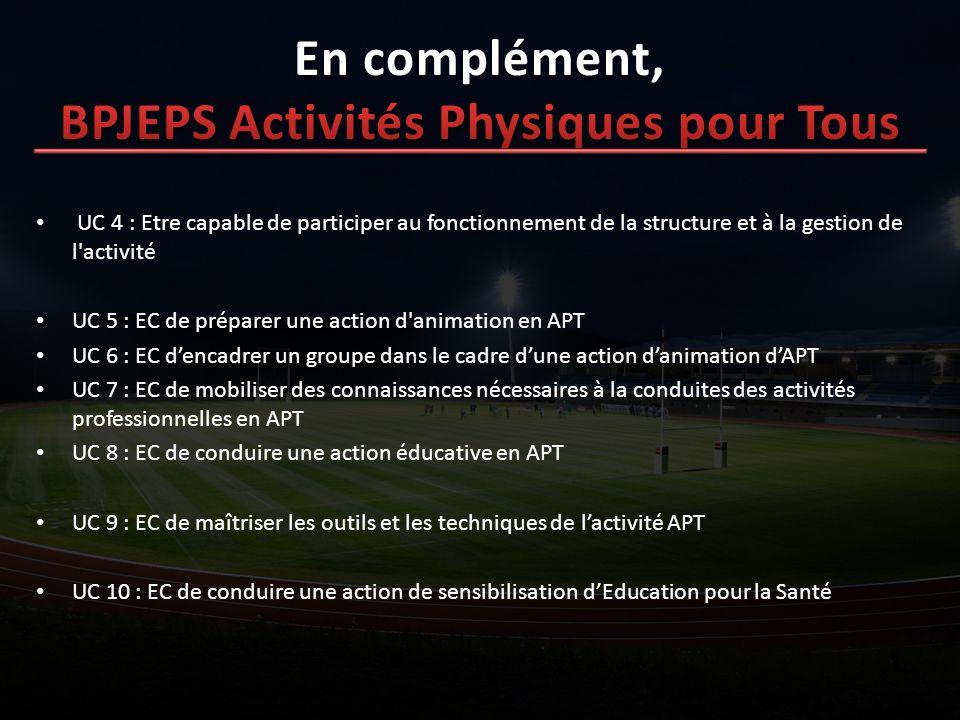 En complément, BPJEPS Activités Physiques pour Tous