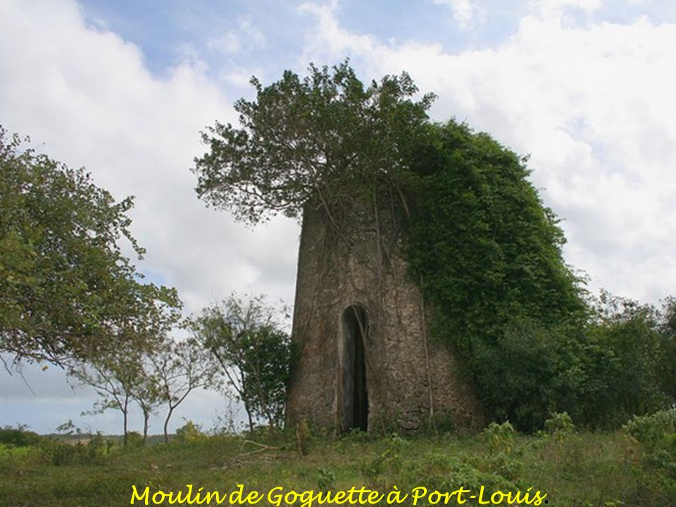 Moulin de Goguette à Port-Louis.