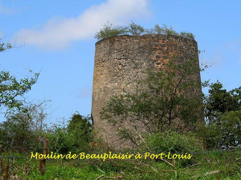 Moulin de Beauplaisir à Port-Louis.