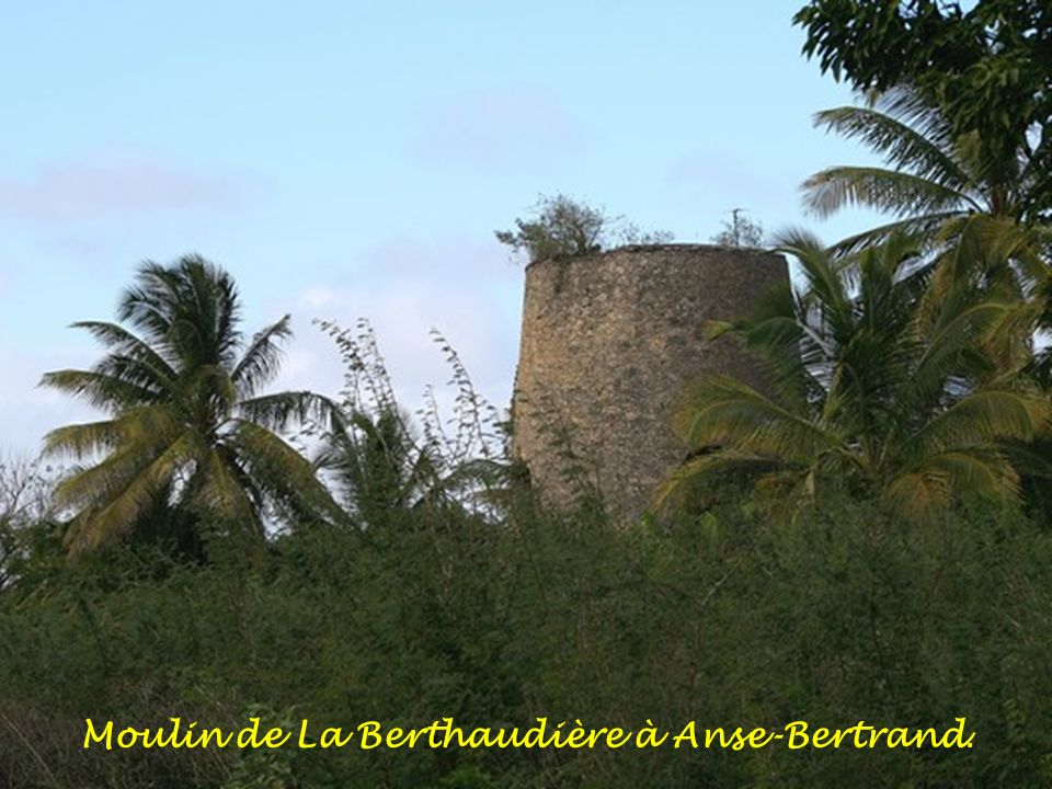Moulin de La Berthaudière à Anse-Bertrand.