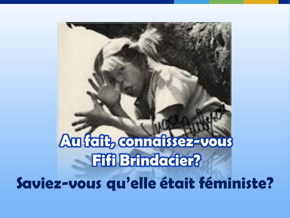 Au fait, connaissez-vous Fifi Brindacier