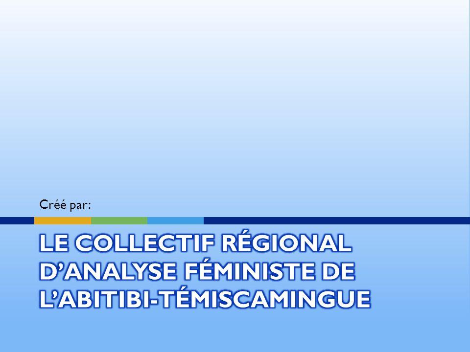 Le collectif régional d'analyse féministe de l'Abitibi-Témiscamingue