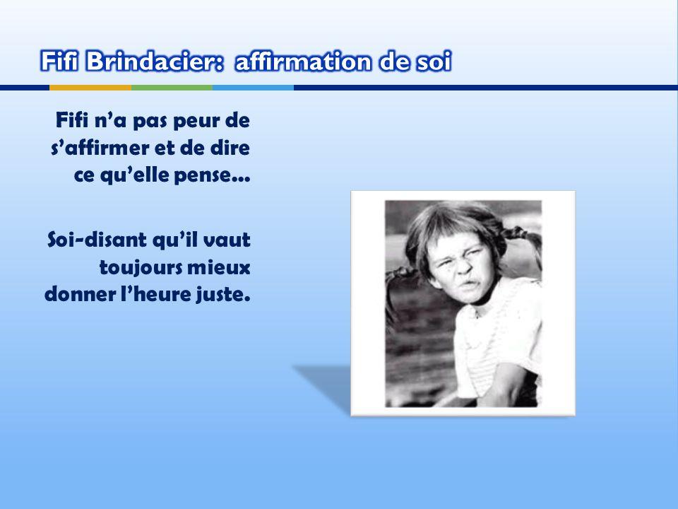 Fifi Brindacier: affirmation de soi