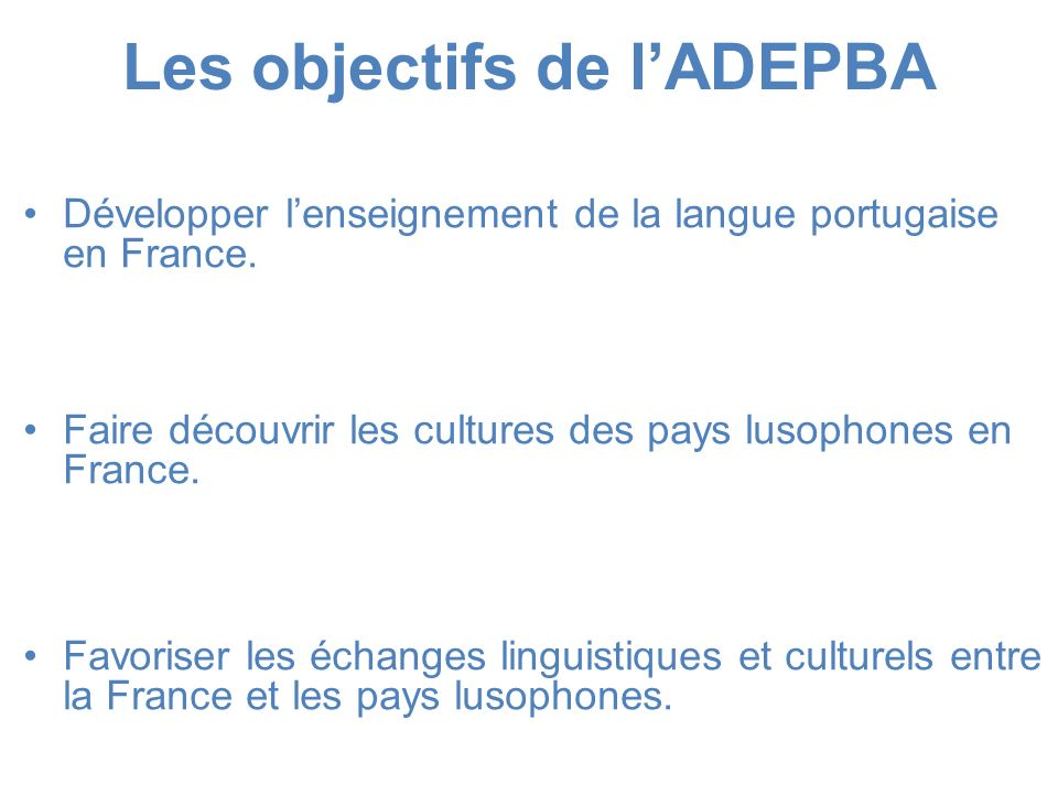 Les objectifs de l'ADEPBA