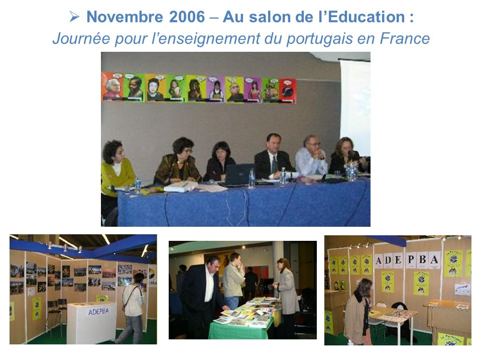 Novembre 2006 – Au salon de l'Education :