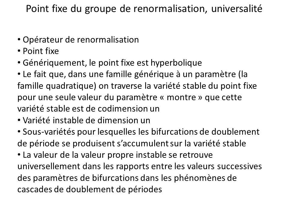 Point fixe du groupe de renormalisation, universalité