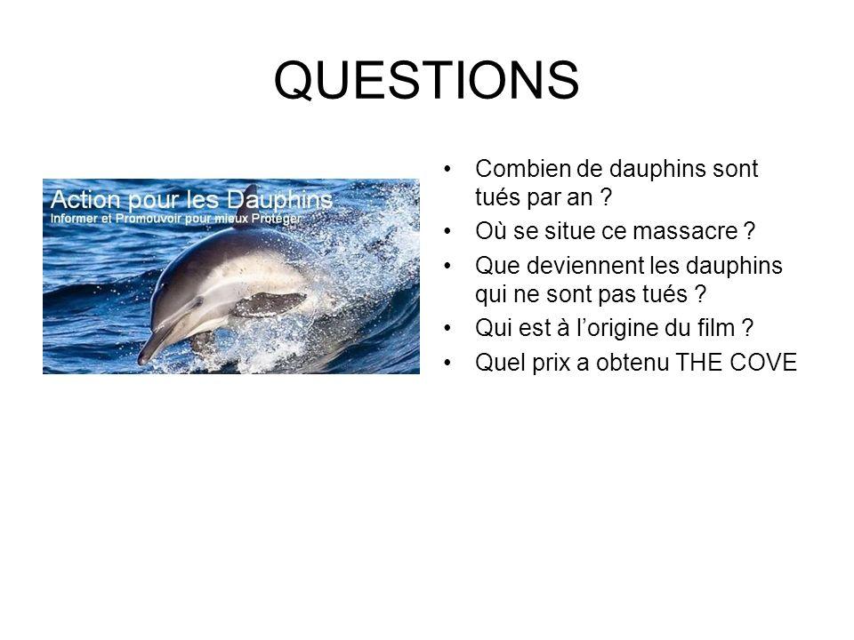 QUESTIONS Combien de dauphins sont tués par an