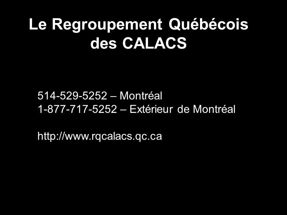 Le Regroupement Québécois des CALACS