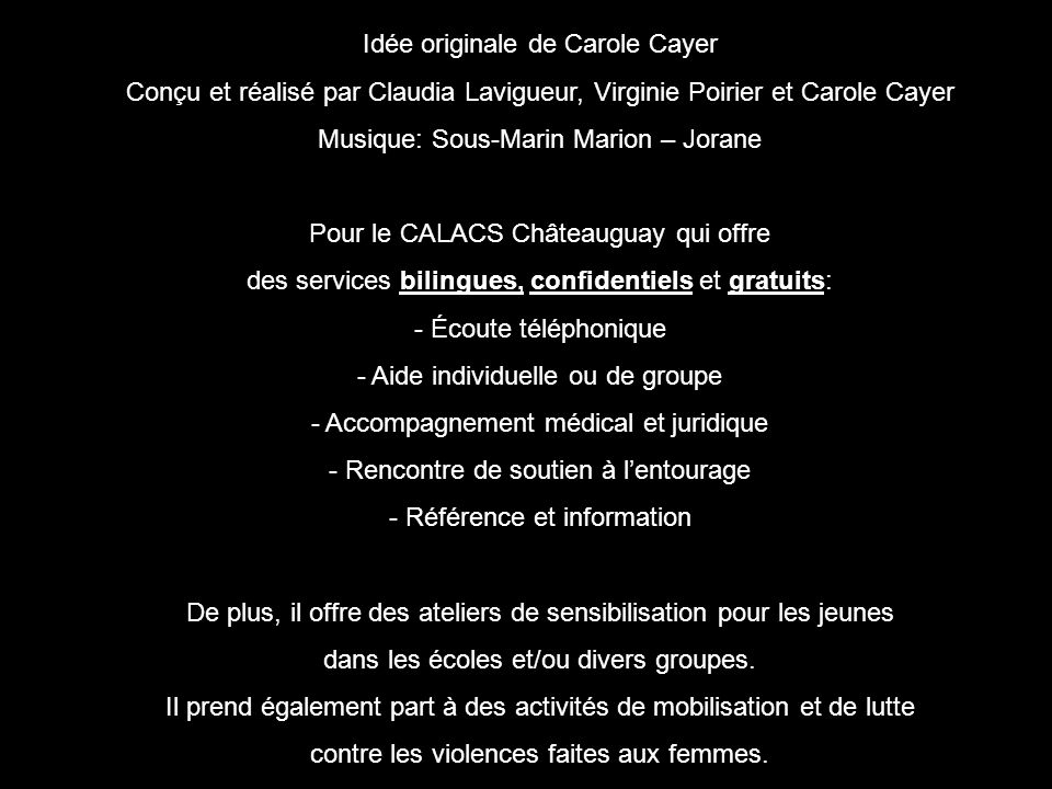 Idée originale de Carole Cayer