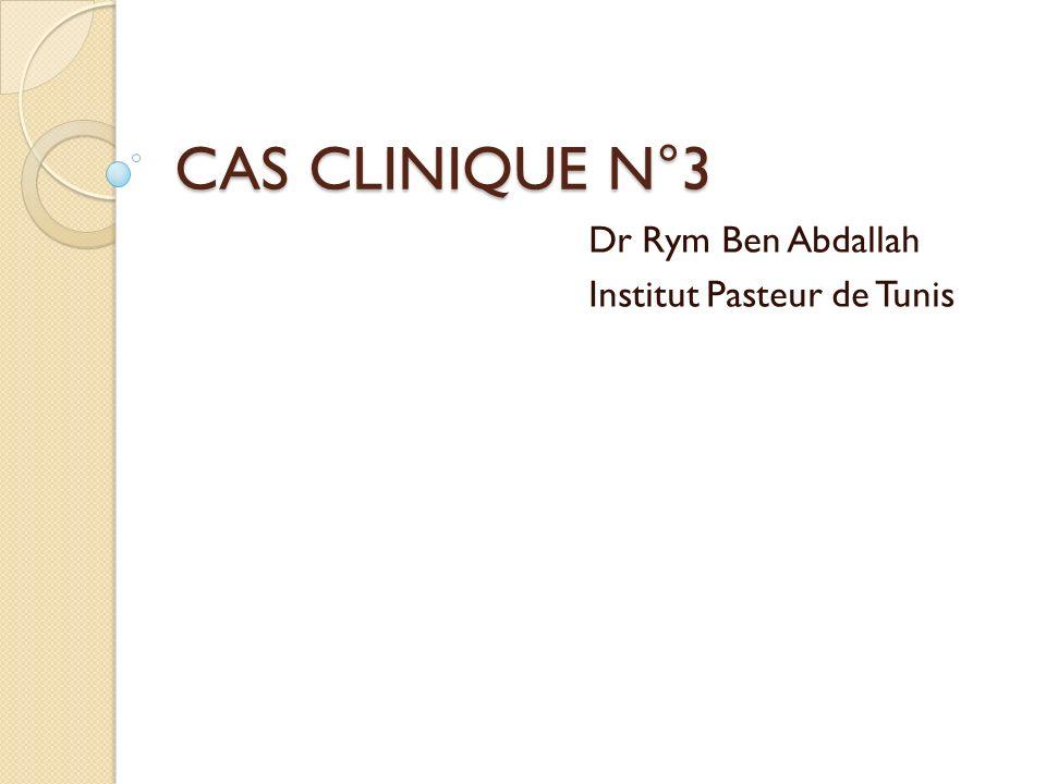 Dr Rym Ben Abdallah Institut Pasteur de Tunis