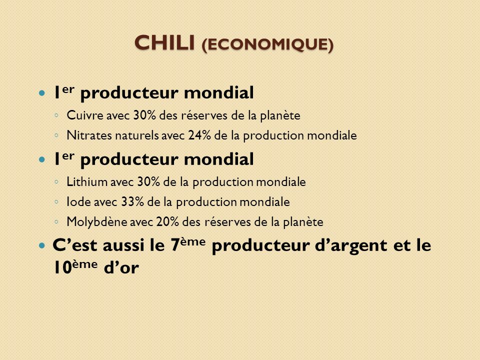 CHILI (Economique) 1er producteur mondial