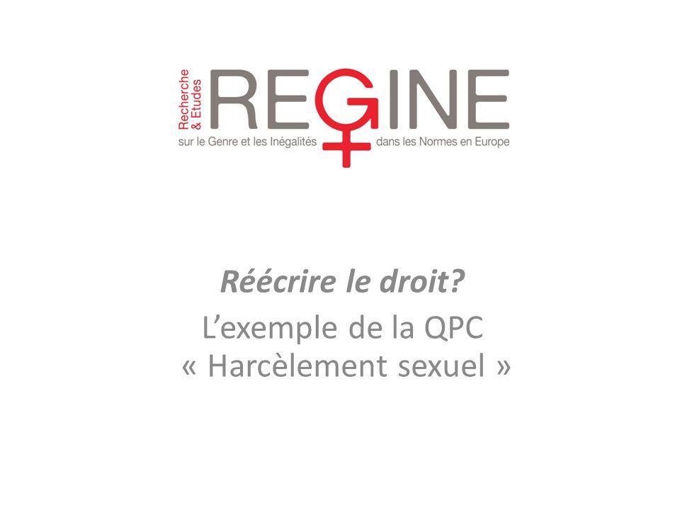 Réécrire le droit L'exemple de la QPC « Harcèlement sexuel »