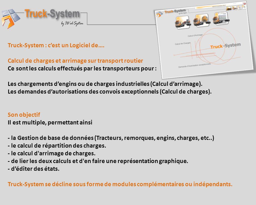Truck-System : c'est un Logiciel de….