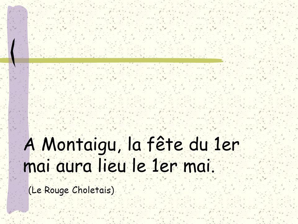 A Montaigu, la fête du 1er mai aura lieu le 1er mai