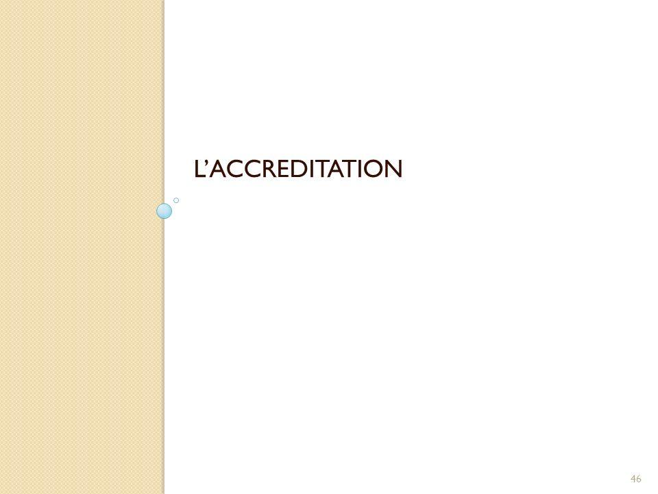 L'ACCREDITATION