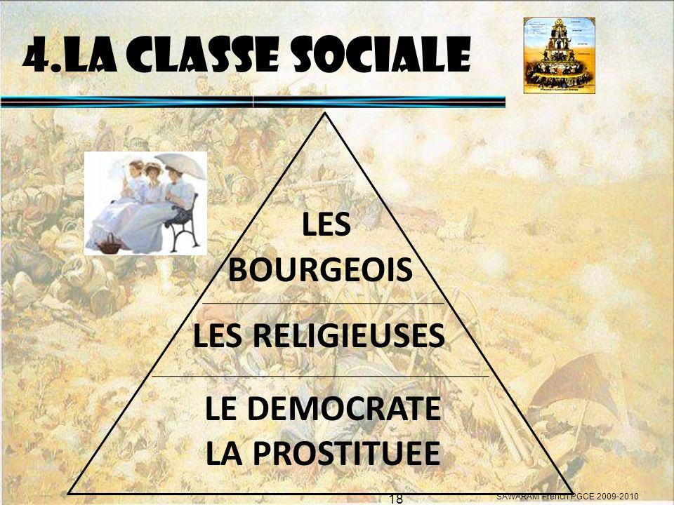 4.LA CLASSE SOCIALE LES BOURGEOIS LES RELIGIEUSES LE DEMOCRATE