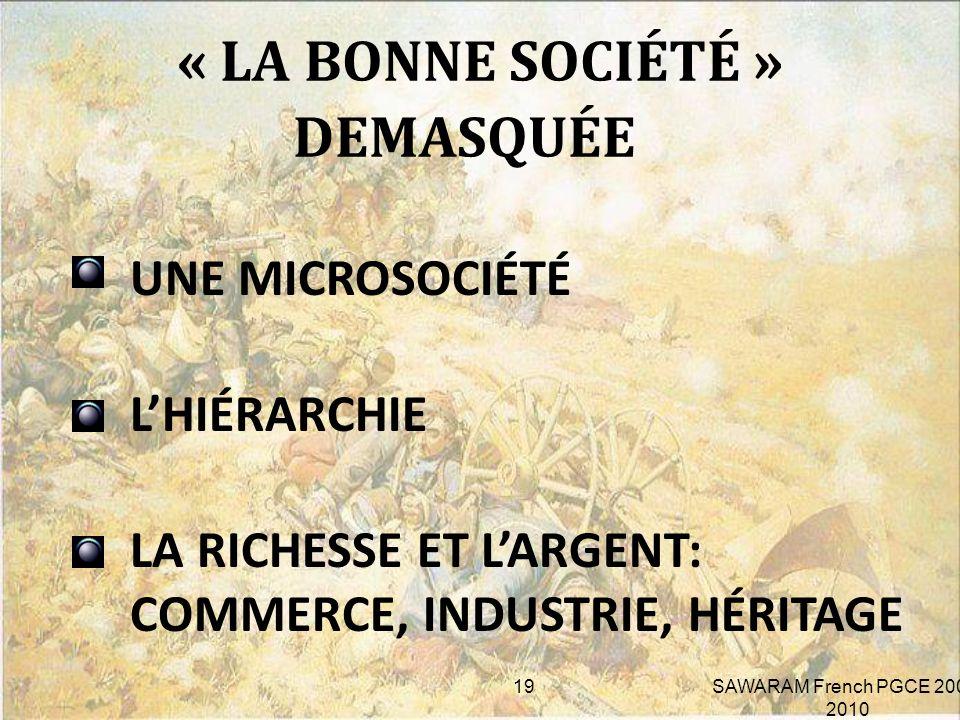 « LA BONNE SOCIÉTÉ » DEMASQUÉE
