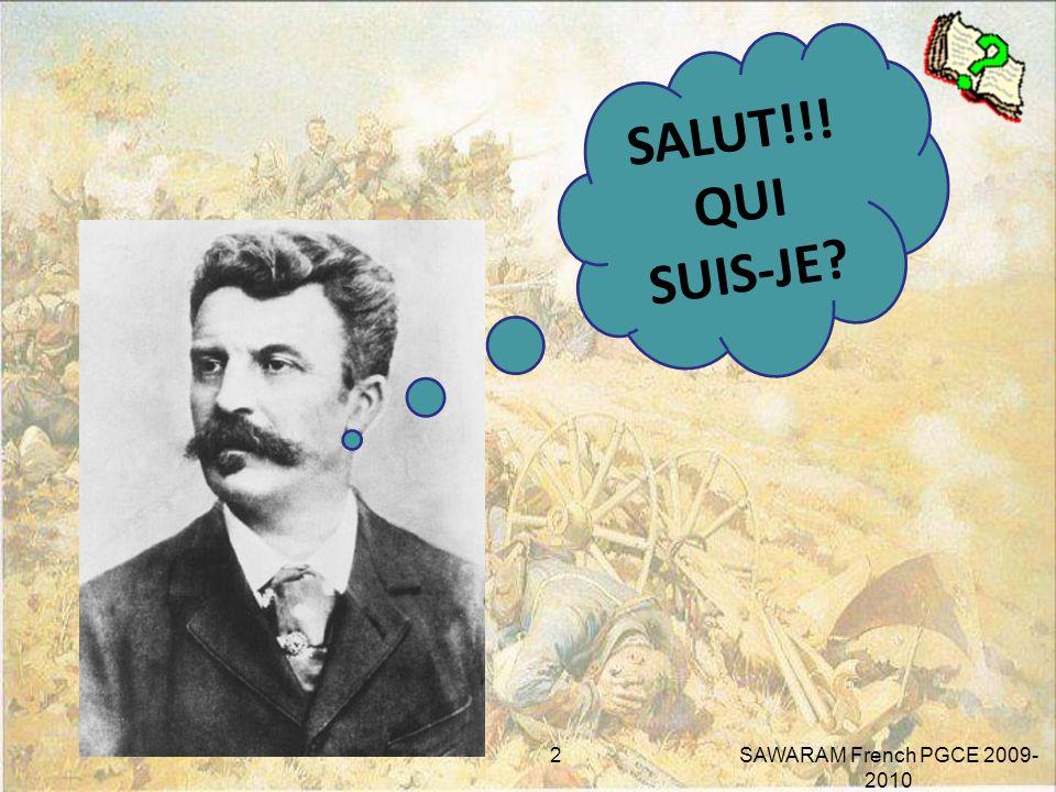 SALUT!!! QUI SUIS-JE SAWARAM French PGCE 2009-2010