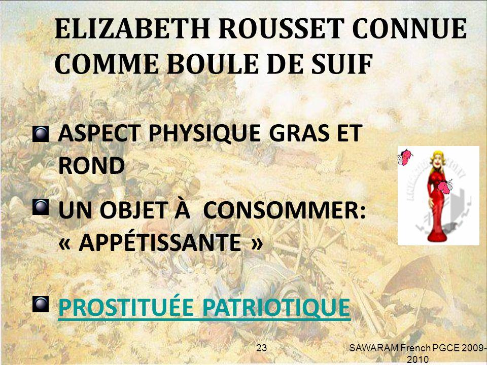 ELIZABETH ROUSSET CONNUE COMME BOULE DE SUIF