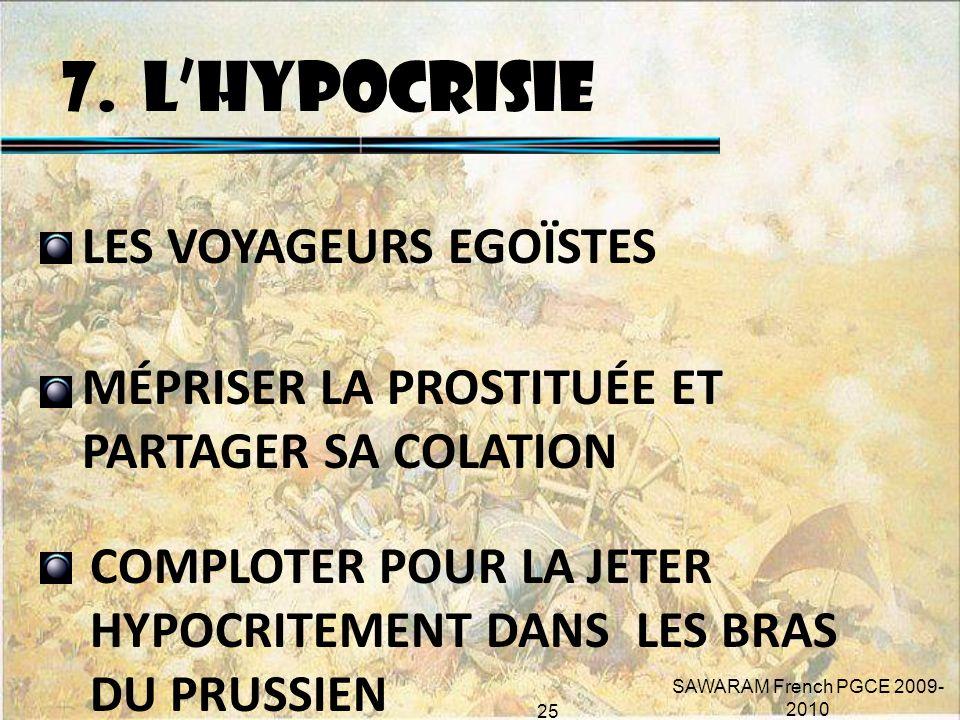 7. L'HYPOCRISIE LES VOYAGEURS EGOÏSTES MÉPRISER LA PROSTITUÉE ET