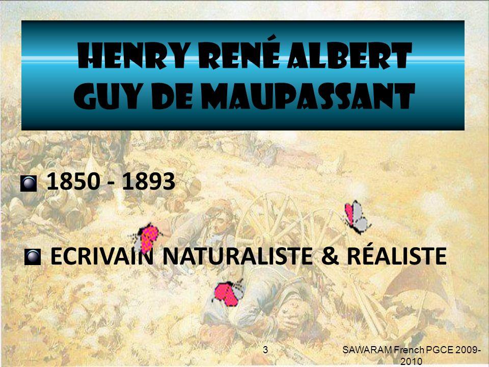 HENRY RENÉ ALBERT GUY DE MAUPASSANT 1850 - 1893