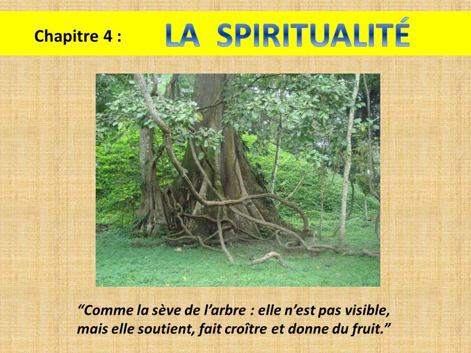LA SPIRITUALITÉ Chapitre 4 :