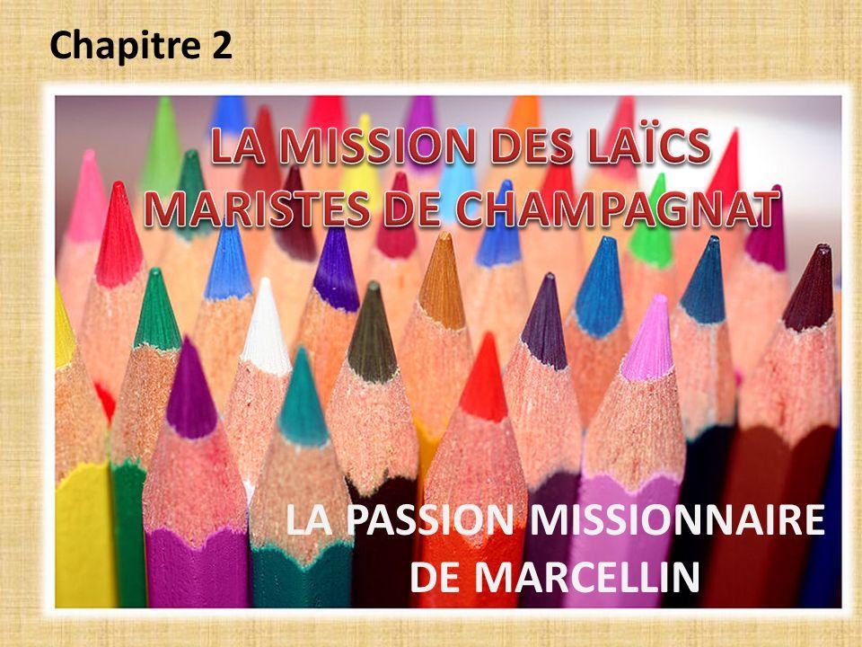 LA MISSION DES LAÏCS MARISTES DE CHAMPAGNAT