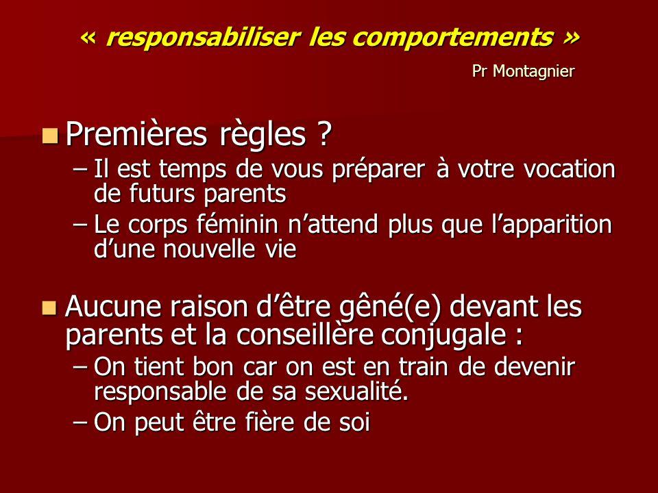« responsabiliser les comportements » Pr Montagnier