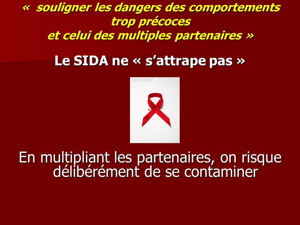 Le SIDA ne « s'attrape pas »