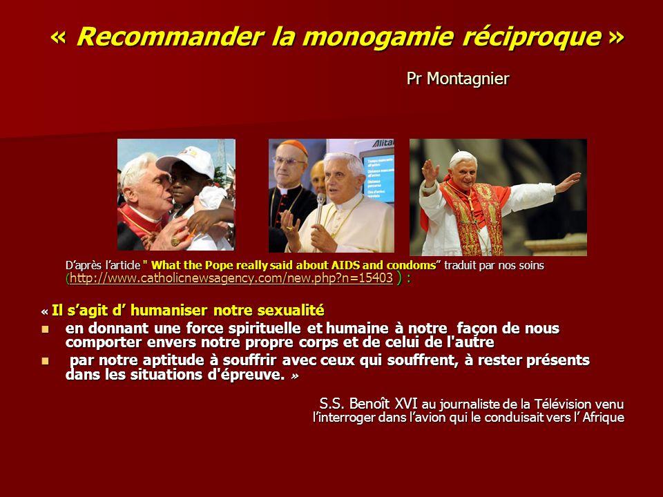 « Recommander la monogamie réciproque » Pr Montagnier