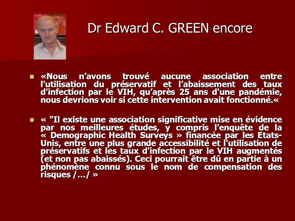 Dr Edward C. GREEN encore