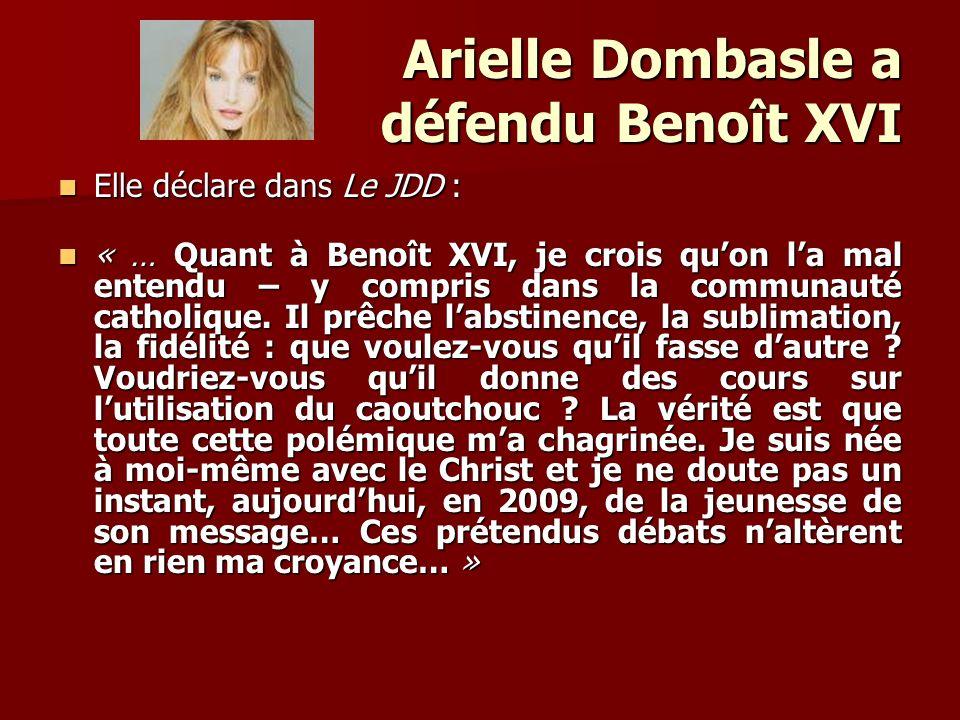 Arielle Dombasle a défendu Benoît XVI