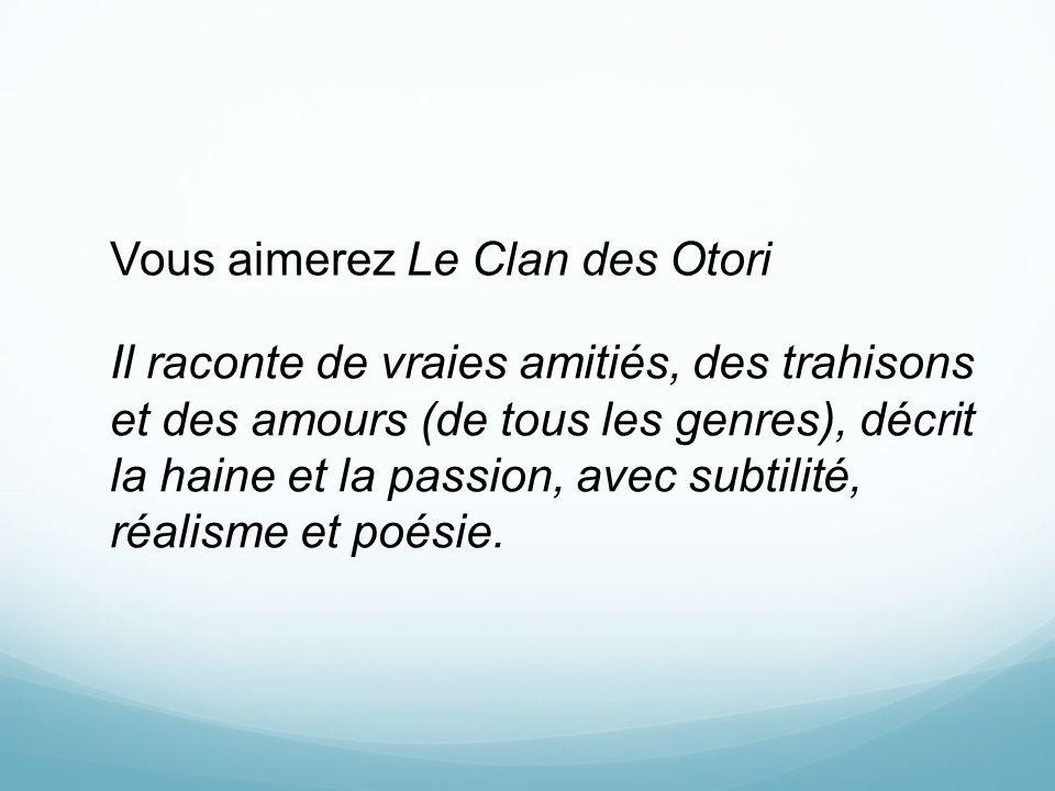 Vous aimerez Le Clan des Otori