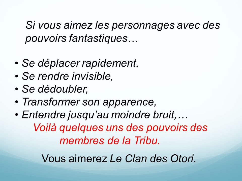 Vous aimerez Le Clan des Otori.