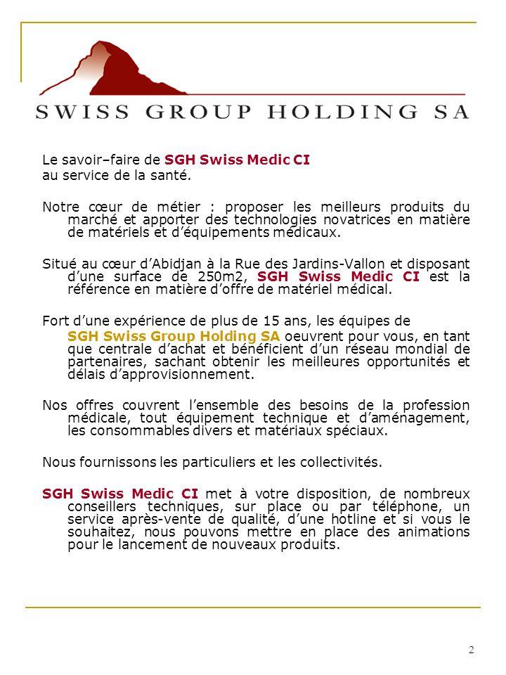 Le savoir–faire de SGH Swiss Medic CI