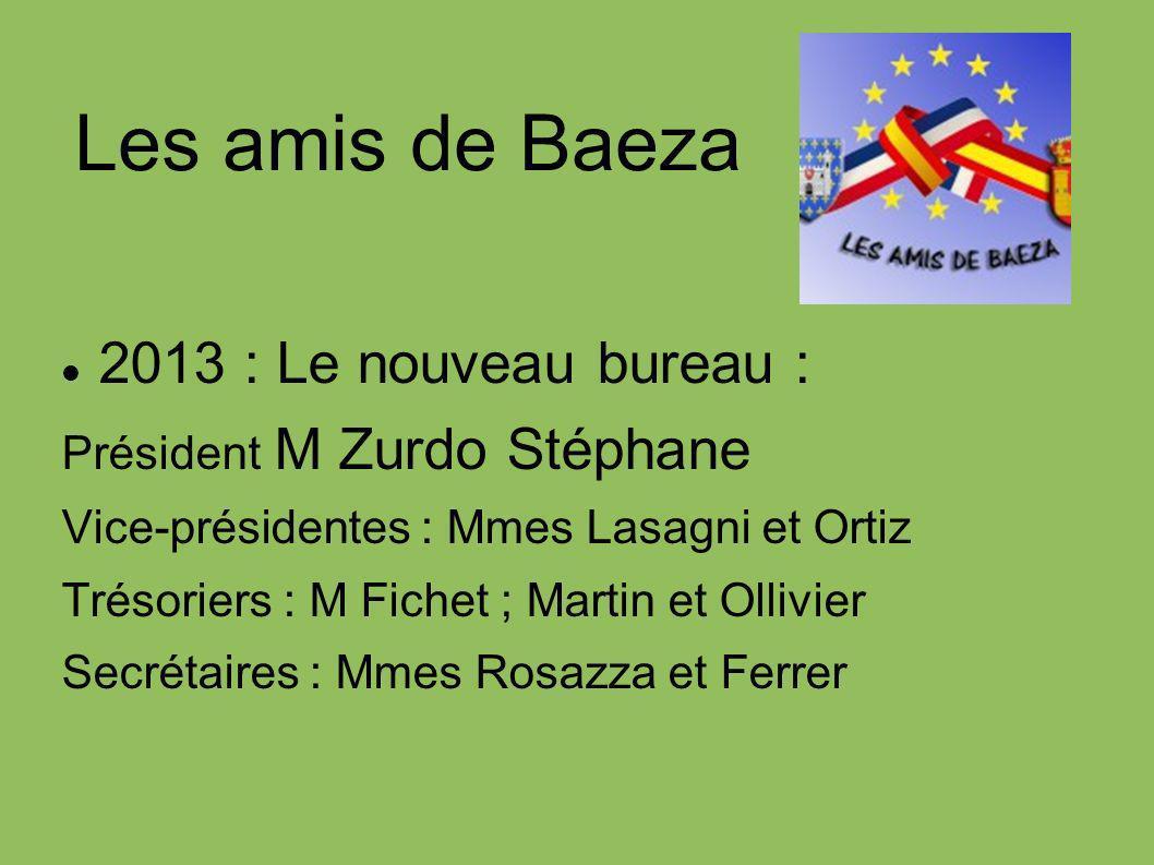 Les amis de Baeza 2013 : Le nouveau bureau :