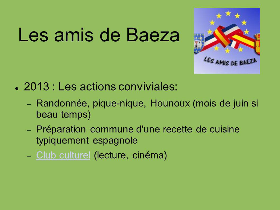 Les amis de Baeza 2013 : Les actions conviviales: