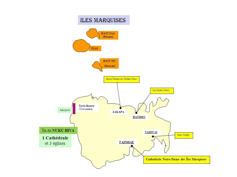 Iles Marquises 1 Cathédrale et 3 églises Île de NUKU HIVA TAIOHAE