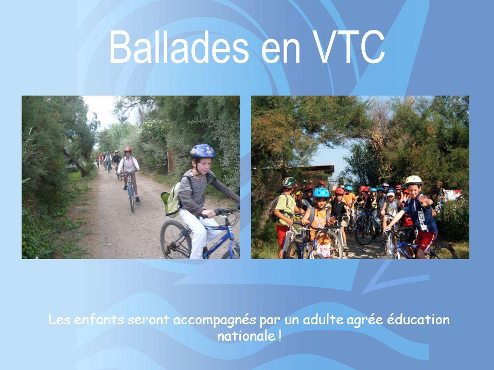 Ballades en VTC Les enfants seront accompagnés par un adulte agrée éducation nationale !