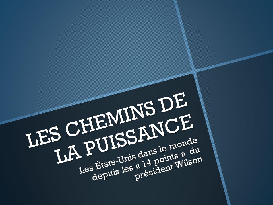 LES CHEMINS DE LA PUISSANCE