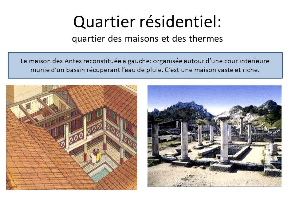 Quartier résidentiel: quartier des maisons et des thermes