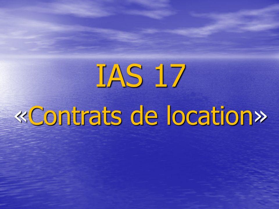 IAS 17 «Contrats de location»